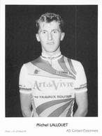 CYCLISME: CYCLISTE : MICHEL LALLOUET - Ciclismo