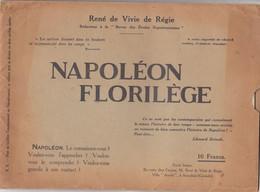 Au Plus Rapide Napoléon Florilège Dédicace Et Autographe De L'auteur Pour M Amirault Maire De Châteauroux - Autographes