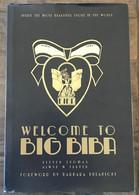 Beau Livre Welcome To Big Biba Barbara Hulanicki Magasin Londres Kensington High Street - Other