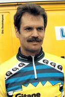 CYCLISME: CYCLISTE : ERIC DOUTRELEPONT - Ciclismo