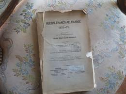 Emile Costa De Serda La Guerre Franco-allemande De 1870-71,rédigée Par La Section Historique Du Grand état-major Prussie - History