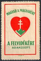 County Slovakia FELVIDÉK Occupation Revisionism WW1 War 1940's  Hungary Charity LABEL CINDERELLA VIGNETTE Heart - Sin Clasificación