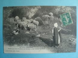 23 - AU PAYS CREUSOIS - Pindin Que Mos Moutous Van Broutas Y Vau Ratelas Los Foins - 1914 - Unclassified