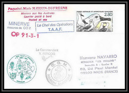 1801 Op 91/3-1 Minerve Mesure Co2 Signé Signed Ferocq 8/1/1991 TAAF Antarctic Terres Australes Lettre (cover) - Lettres & Documents
