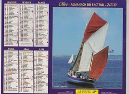 CALENDRIER ALMANACH DES PTT 2006 BATEAUX PAIMPOL THE ROSE - Grand Format : 2001-...