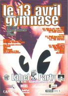 """Carte Postale édition """"Promocartes"""" - Label Party Le 13 Avril Au Théâtre Du Gymnase - Werbepostkarten"""