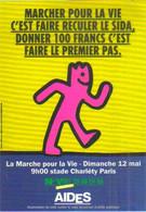 """Carte Postale édition """"Promocartes"""" - AIDES (La Marche Pour La Vie) Marcher Pour La Vie C'est Faire Reculer Le Sida - Werbepostkarten"""