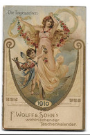 CALENDRIER 1910 WOLFF & SOHN'S - DIE TAGESZEITEN - Small : 1901-20