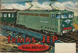 CATALOGUE TRAINS JEP HO ET O  DE 1960 AVEC SON TARIF - Zonder Classificatie