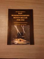 (1940-1942 LUCHTOORLOG) RAF-bommenwerpers Boven België 1940-1942. - Guerra 1939-45