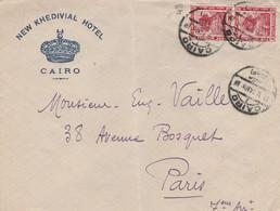EGYPTE   LETTRE POUR PARIS HOTEL KHEDIVIAL - Cartas