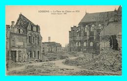 A901 / 479 02 - SOISSONS Place Du Cloitre En 1920 - Soissons