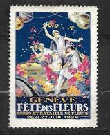 Suisse Vignette Fête Des Fleurs  Genève 26 Et 27/06/1926  Neuf  ( * )  B/ TB    Voir Scans   Soldé   ! ! ! - Nuevos