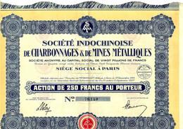 ENTREPRISES COLONIALES INDOCHINE Sté Indochinoise Des Charbonnages & De Mines Métalliques Paris V.Scan+Historique - Mineral