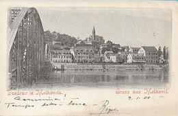 OLD POSTCARD  CROAZIA DALMAZIA - POZDRAV IZ METKOVICA - GRUSS AUS METKOVIC - VIAGGIATA 1900 - T153 - Croazia