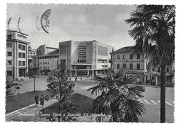 Pordenone - Teatro Verdi E Piazzale XX Settembre. - Pordenone