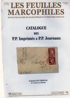 CATALOGUE DES P.P. IMPRIMES. Et P.P. JOURNAUX Par Gabriel DUTRIPON De L'académie De Philatélie - Filatelia E Storia Postale