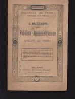 IL MECCANISMO DELLA PUBBLICA AMMINISTRAZIONE SPIEGATO AL POPOLO SONZOGNO 1865 - Diritto Ed Economia
