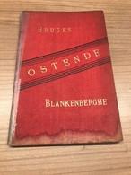 Bruges - Ostende - Blankenberge - Oostende
