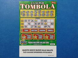 BIGLIETTO LOTTERIA ISTANTANEA GRATTA E VINCI USATO € 5 LA SUPER TOMBOLA NEW SERIE UU ITALY TICKET LOTTERY - Lottery Tickets