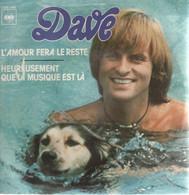 Disque 45 Tours DAVE - 1977 CBS 5186 - 2 Titres (AN) - Unclassified