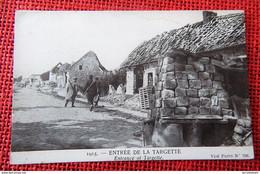 MILITARIA  -  LA  TARGETTE (environs D'Arras)  - Entrée De La Targette - Otros Municipios