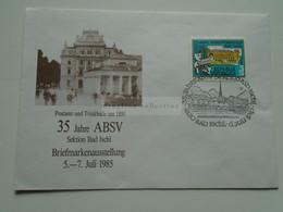 AV669.3   Austria Österreich Cover - Postamt Und Trinkhalle Um 1895 -Bad Ischl  1985  Breifmarkausstellung - 1981-90 Cartas