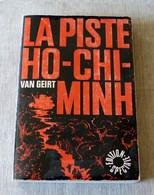 Livre : La Piste Ho-Chi-Minh - Histoire