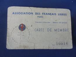 CARTE DE MEMBRE ASSOCIATION DES FRANCAIS LIBRE 1946 A. LIET - 1939-45