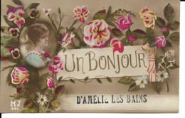 """66 - Amélie-les-Bains - Carte Fantaisie """"Un Bonjour D'Amélie"""" - Other Municipalities"""