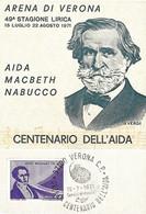 ITALIE - Centenario Dell'Aida - Centenaire - Aïda - VERDI - - Cad VERONA Vérone 15 07 1971 - Saverio Mercadante - 1981-90: Marcophilie