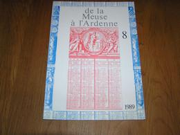 DE LA MEUSE A L ARDENNE N° 8 1989 Révolution Brabançonne Anhée Poilvache Delecolle Givet Méhul Gossec Beauraing Ardenne - Belgium