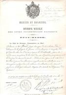Marine Et Colonies Division Navale Etat Major 1862 Ordre De Service  Pour  Chirurgien Sur Aviso Dialmath Pour  Côte D'Or - Historische Documenten