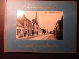 Kwaadmechelen In Oude Prentkaarten - Door H. Jamar - 1972 - Ham