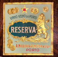 "Rotulo Relevo Dourado VINHO VELHO Do PORTO ""Reserva"" A.NICOLAU D'ALMEIDA. OLD PORT WINE Gilded Label PORTUGAL 1900s - Sin Clasificación"