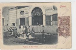 Napoli - Fabbrica Di Maccheroni - 1901 - Napoli (Naples)