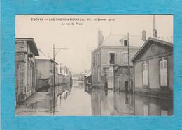 Troyes ( Aube ). - Les Inondations, 21, 22, 23 Janvier 1910. - La Rue De Preize. - Troyes