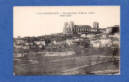 43 - La CHAISE - DIEU : Vue D'ensemble Du Village - La Chaise Dieu