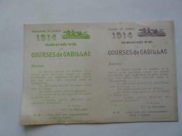 1914 CADILLAC (33) - Société Des Courses - Consignes : Le Cocher (s'il Est Domestique) Du Sociétaire Ne Paiera Rien - Programs