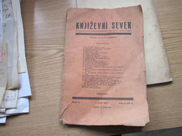 Subotica Szabadka Knjizevni Sever Casopis Za Knjizevnost Nauku I Kulturu Milivoje V Knezevic Subotica 1927 - Scandinavian Languages