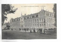80 - SAINT-VALERY-SUR-SOMME - L' Hôpital - Saint Valery Sur Somme