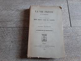 Magasins De Nouveautés Mode Moeurs Usage Des Parisiens De  Franklin 1895 Ganterie Parfumerie Mercerie Draperie Paris - Histoire