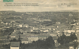 43  Le Puy En Velay   Vue Prise Sur La Caserne Romeuf Quartier Saint Laurent Et Rocher D'aiguilhe     N° 20\MN6000 - Le Puy En Velay