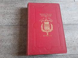 La Conquête De La France Asiatique De Legendre Illustré Inde Indochine Cochinchine Tonkin Pacifique - Histoire