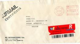 1995 Registered Envelope From PO Internacional SA To Antwerp Belgium - Red Machine 003.25 Dollar - Certificada - Lettres & Documents