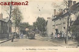 LA MACHINE GRANDE RUE HOTEL DAGUET ATTELAGE 58 NIEVRE - La Machine