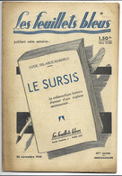 """LES FEUILLETS BLEUS N°479 """"Le Sursis"""" 26/11/1938 Lucie DELARUE-MARDUS - 1900 - 1949"""