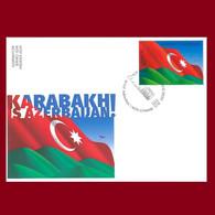 Karabakh Is Azerbaijan! Azermarka Azerbaijan Stamps 2020 FDC First Day Cover - Azerbaïdjan