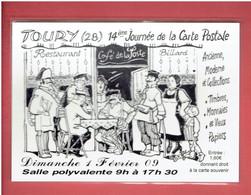 TOURY 2009 14° JOURNEE DE LA CARTE POSTALE FACTEUR AU CAFE DE LA POSTE  CARTE EN TRES BON ETAT - Altri Comuni