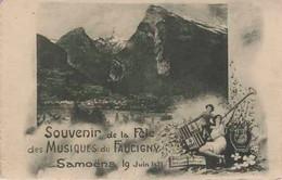 74 SAMOENS Souvenir De La Fête Des Musiques Du Faucigny Samoens 19 Juin 1921 Edit Fauraz - Samoëns